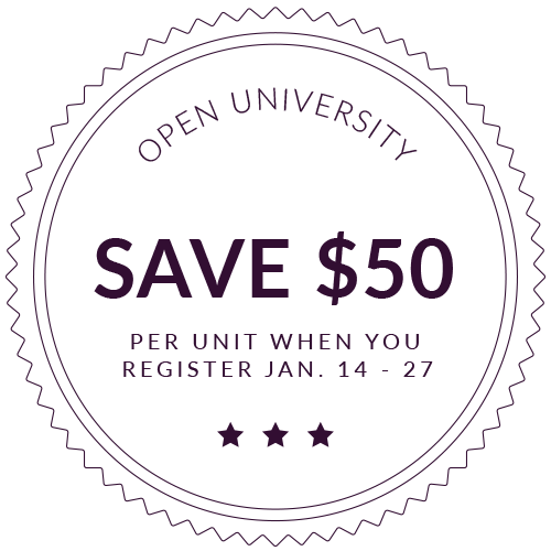 Open University - Save $50 per unit when you register January 14 - 27